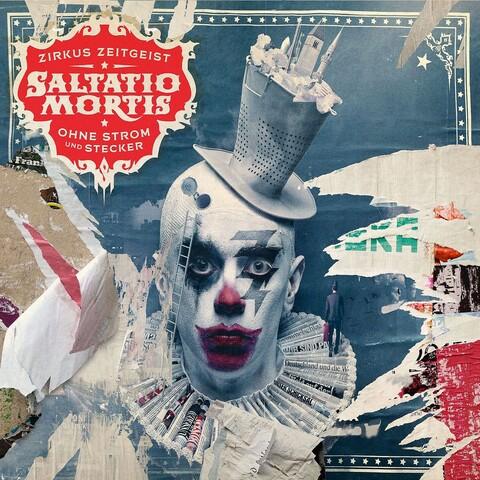 √Zirkus Zeitgeist-Ohne Strom Und Stecker von Saltatio Mortis - CD jetzt im Saltatio Mortis Shop